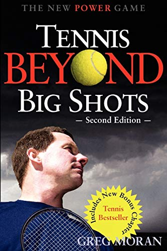 9781932421170: Tennis Beyond Big Shots