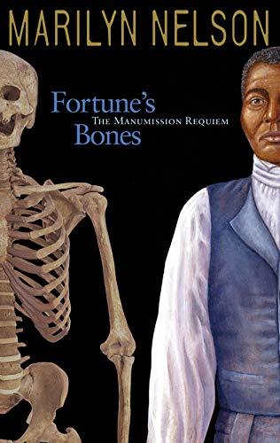 Fortune's Bones: The Manumission Requiem (Coretta Scott King Author Honor Books): Marilyn ...