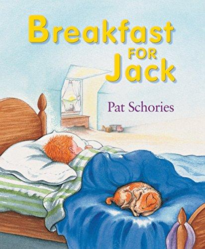 Breakfast for Jack (Jacks): Schories, Pat; Handprint