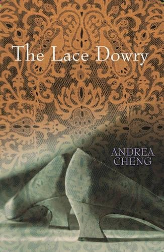 The Lace Dowry: Cheng, Andrea