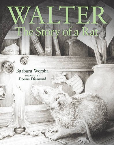 9781932425413: Walter: The Story of a Rat