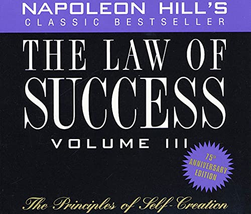 9781932429107: The Law of Success, Volume III: The Principles of Self-Creation