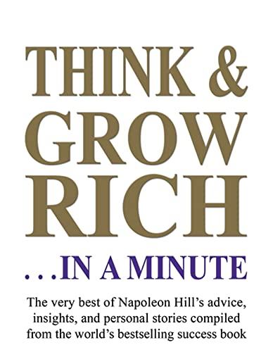 9781932429619: Think and Grow Rich...In a Minute