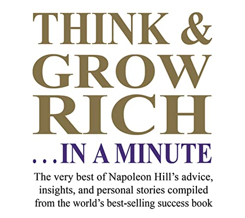 9781932429626: Think and Grow Rich...In a Minute