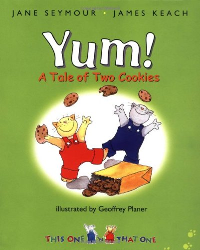 9781932431087: Yum!: A Tale Of Two Cookies (This One and That One)