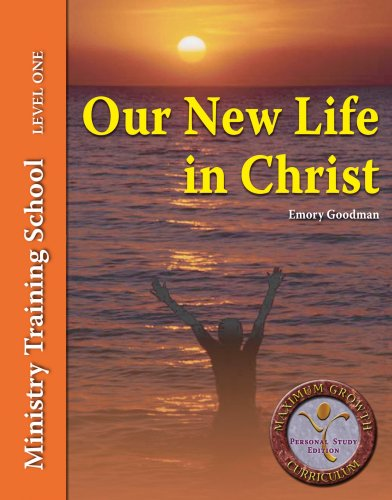 9781932433388: Our New Life In Christ (Ministry Training School)