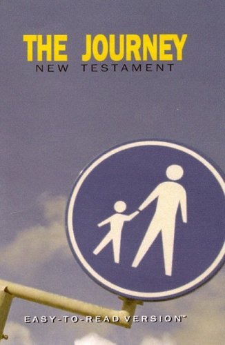 The Journey New Testament: Easy-to-Read Version: World Bible Translation Center