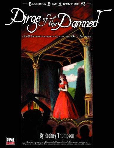 Bleeding Edge Volume 3: Dirge Of The Damned (Bleeding Edge Adventure)
