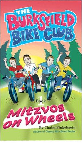 9781932443462: The Burksfield Bike Club: Mitzvos on Wheels (Book1)