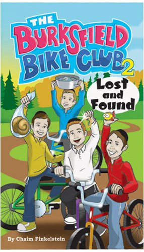 9781932443691: The Burksfield Bike Club: Book 2 - Lost and Found