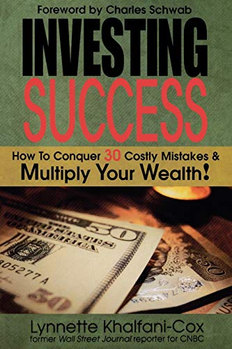 9781932450576: Investing Success: How to Conquer 30 Costly Mistakes & Multiply Your Wealth