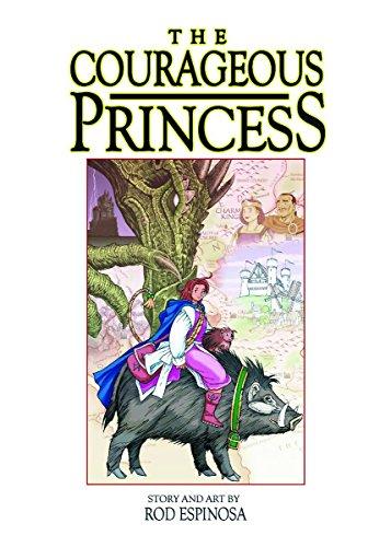 9781932453362: The Courageous Princess