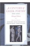 A Century of Greek Poetry 1900-2000: Bilingual: Peter Constantine, Peter