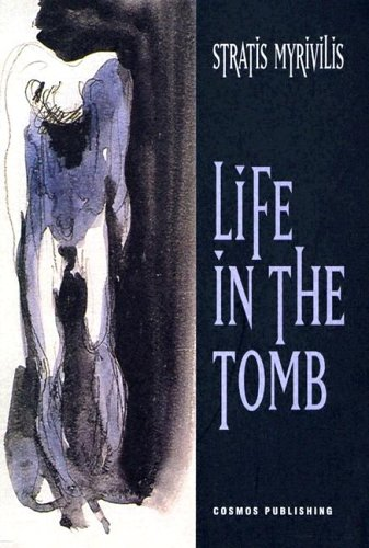 Life in the Tomb: Stratis Myrivilis