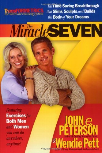 9781932458176: The Miracle Seven: 7 Amazing Exercises that Slim, Sculpt, and Build the Body in 20 Minutes a Day