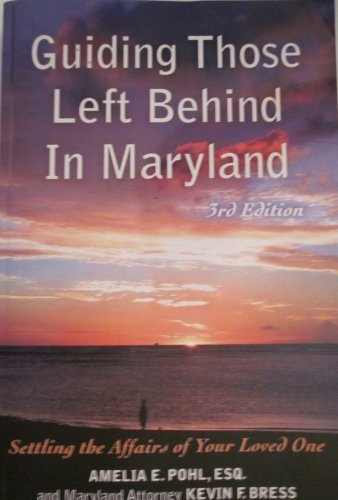 9781932464177: Guiding Those Left Behind in Maryland