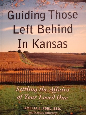 9781932464238: Guiding Those Left Behind in Kansas