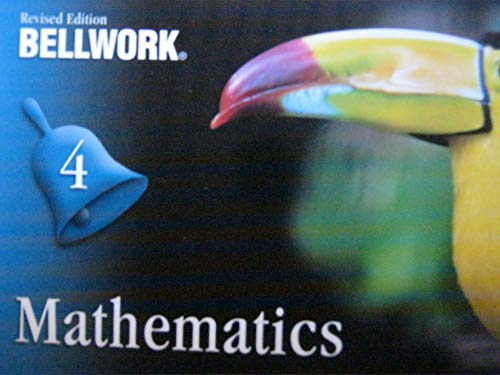 Bellwork Mathematics Level 4 Revised Edition: Bellwork Education Materials