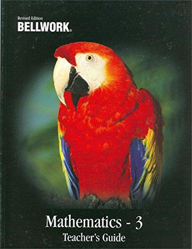 Bellwork Mathematics Level 3-Teacher's Guide: Bellwork Enterprises