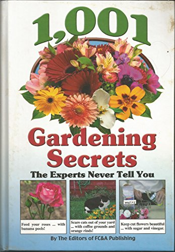 9781932470147: 1,001 Gardening Secrets (The Experts Never Tell You)