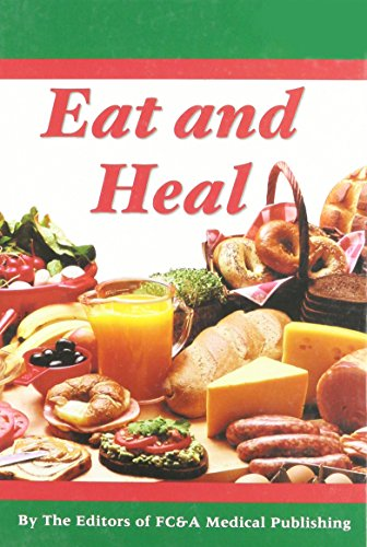 9781932470284: Eat and Heal