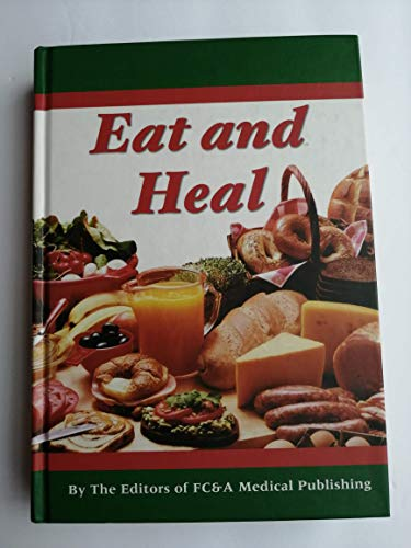 9781932470321: Eat and Heal