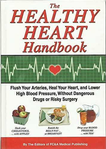 The Heart Healthy Handbook: FC&A Medical Publishing
