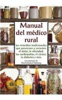 9781932470765: Manual del medico rural (Spanish Edition)