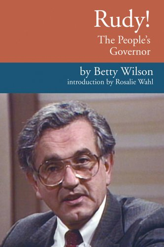 Rudy! the People's Governor: The Life And Times Of Rudy Perpich