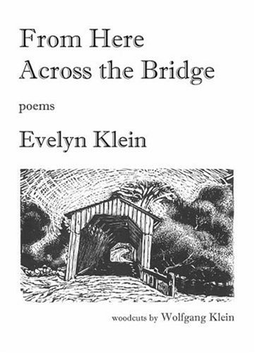 From Here Across the Bridge: Evelyn Klein