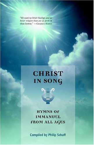 9781932474060: Christ in Song
