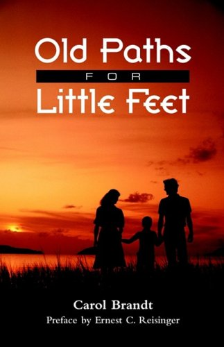 9781932474312: Old Paths for Little Feet