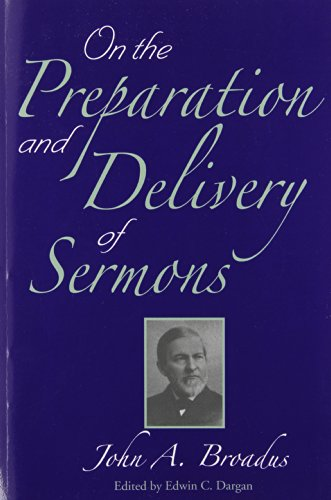 9781932474558: On the Preparation and Delivery of Sermons