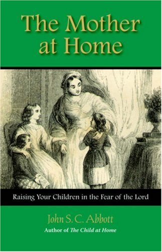 9781932474701: The Mother at Home