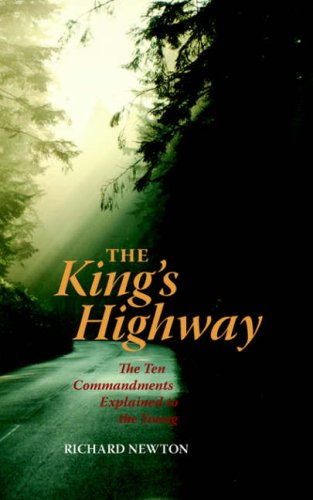 9781932474879: The King's Highway: The Ten Commandments Explained to the Young