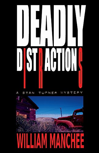 9781932475029: Deadly Distractions (Stan Turner Mysteries) (Volume 5)
