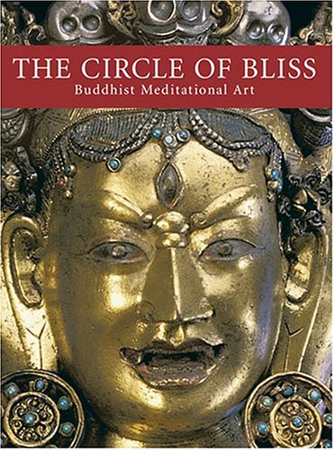 The Circle of Bliss: Buddhist Meditational Art: John C. Huntington;
