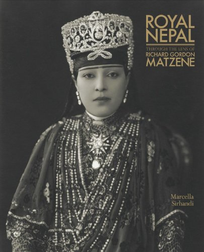 9781932476439: Royal Nepal Through the Lens of Richard Gordon Matzene