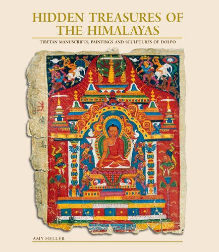 Hidden Treasures of the Himalayas: Tibetan Manuscripts, Paintings and Sculptures of Dolpo