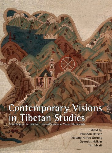 Contemporary Visions in Tibetan Studies : Proceedings of the First International Seminar of Young ...