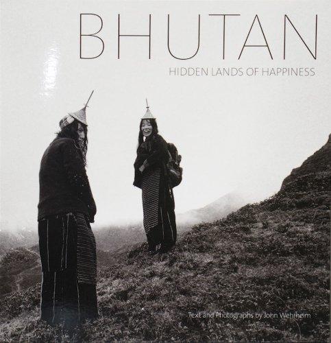 9781932476514: Bhutan: Hidden Lands of Happiness