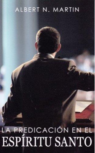 9781932481204: La Predicación en el Espíritu Santo