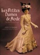 Les Petites Dames de Mode: An Adventure In Design (Hardcover): John R. Burbidge