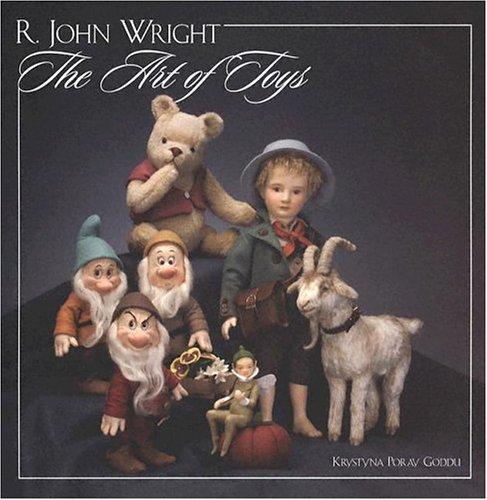 9781932485141: R. John Wright: The Art of Toys