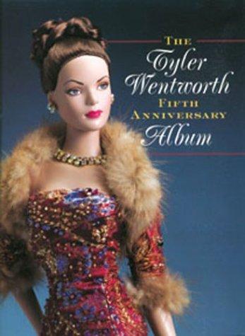 9781932485172: The Tyler Wentworth Fifth Anniversary Album