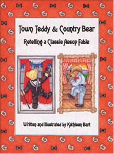 TOWN TEDDY & COUNTRY BEAR: A Classic: Bart, Kathleen