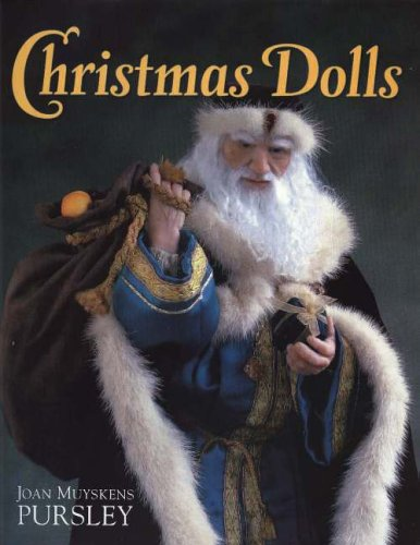 Christmas Dolls: Pursley, Joan Muyskens