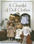 9781932485325: A Closetful Of Doll Clothes