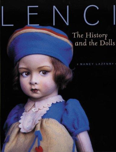 Lenci: The History the Dolls (Hardback): Nancy Lazenby