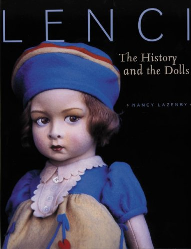 Lenci: The History and the Dolls: Lazenby, Nancy